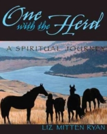 One with the Herd : A Spiritual Journey, Paperback / softback Book