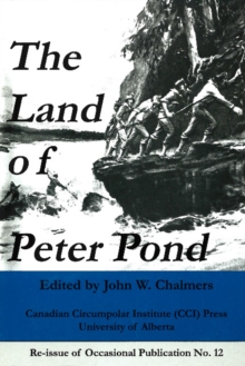 The Land of Peter Pond, Paperback / softback Book
