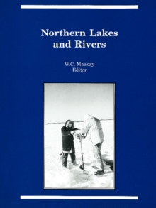 Northern Lakes and Rivers, Paperback Book