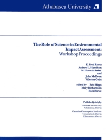 The Role of Science in Environmental Impacts Assessment : Workshop Proceedings, Paperback Book