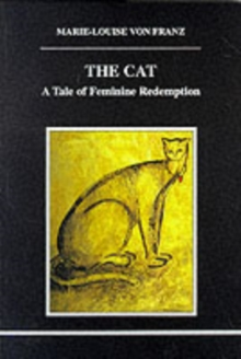 The Cat : A Tale of Feminine Redemption, Paperback Book
