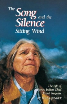 Song and the Silence, The : Sitting Wind, Paperback / softback Book