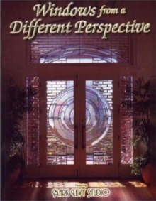 Windows from a Different Perspective : Stained Glass, Paperback / softback Book