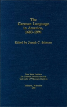 German Language in America, Hardback Book