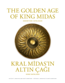 The Golden Age of King Midas : Exhibition Catalogue, Hardback Book