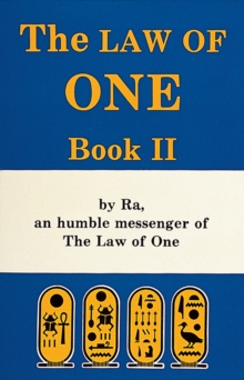 The Law of One : Bk. 2, Paperback Book
