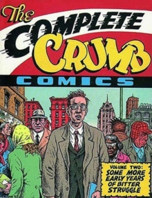 Complete Crumb Comics, The: Vol.2 : Some More Early Years of Bitter Struggle, Paperback / softback Book