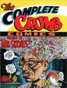 The Complete Crumb Comics : Mr.Sixties v. 4, Paperback Book