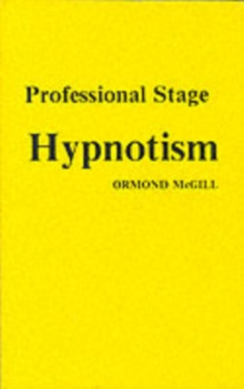 Professional Stage Hypnotism, Paperback Book