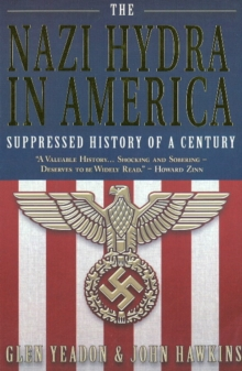 Nazi Hydra in America : Suppressed History of a Century, Paperback Book