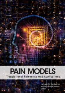 Pain Models : Translational Relevance and Applications, Paperback / softback Book