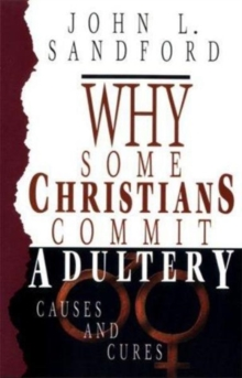 Why Some Christians Commit Adultery, Paperback / softback Book