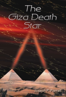 The Giza Death Star, Paperback Book