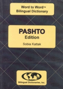English-Pashto & Pashto-English Word-to-word Dictionary : Suitable for Exams, Paperback Book