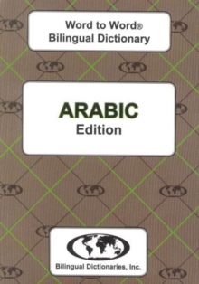English-Arabic & Arabic-English Word-to-word Dictionary, Paperback Book