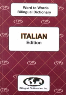 English-Italian & Italian-English Word-to-Word Dictionary : Suitable for exams, Paperback Book