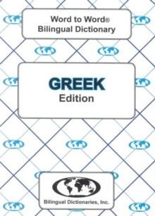 English-Greek & Greek-English Word-to-Word Dictionary, Paperback / softback Book