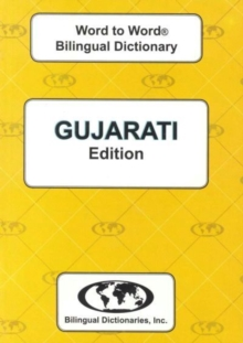English-Gujarati & Gujarati-English Word-to-word Dictionary : Suitable for Exams, Paperback Book