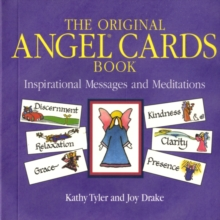 The Original Angel Cards : Inspirational Messages and Meditations, Paperback Book