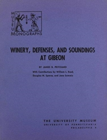 Winery, Defenses, and Soundings at Gibeon, Paperback / softback Book