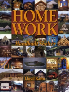 Home Work : Handbuilt Shelter, Paperback Book