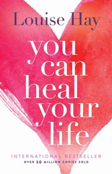 You Can Heal Your Life, Paperback / softback Book