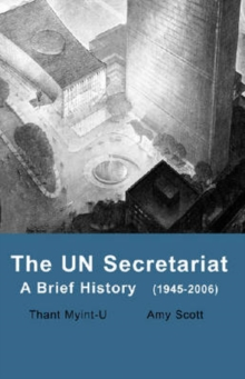 UN Secretariat : A Brief History, Paperback / softback Book
