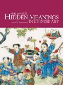 Hidden Meanings in Chinese Art, Paperback / softback Book