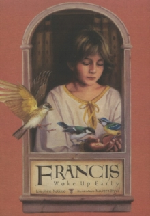 Francis Woke Up Early, Hardback Book