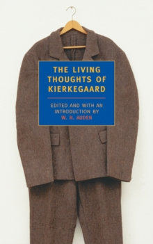 The Living Thoughts Of Kierkegaard, Paperback / softback Book