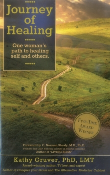 Journey of Healing : One Woman's Path to Healing Self and Others, Paperback Book