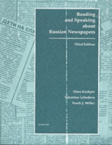 Reading and Speaking About Russian Newspapers, Paperback / softback Book