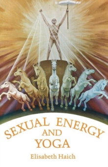 Sexual Energy & Yoga, Paperback Book