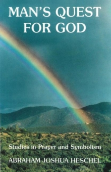 Man's Guest for God : Studies in Prayer & Symbolism, Paperback Book