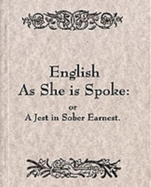 English as She is Spoke, Paperback Book
