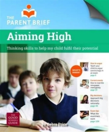 Aiming High : Critical Thinking Skills to Help My Child Excel at School, Paperback Book