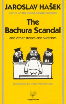 The Bachura Scandal : And Other Stories and Sketches, Paperback / softback Book