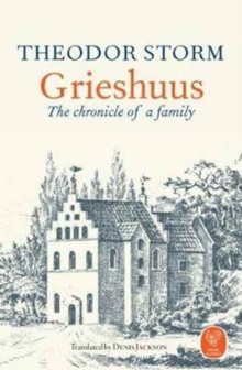 Grieshuus - The chronicle of a family, Paperback / softback Book