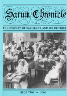 The History of Salisbury and Its District, Paperback Book