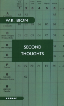 Second Thoughts : Selected Papers on Psychoanalysis, Paperback Book