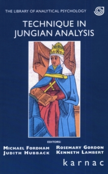 Technique in Jungian Analysis, Paperback / softback Book