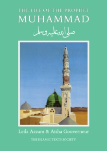 The Life of the Prophet Muhammad, Paperback Book