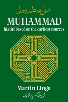 Muhammad : His Life Based on the Earliest Sources, Paperback Book
