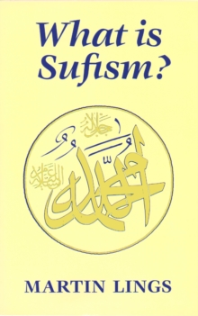 What is Sufism?, Paperback Book