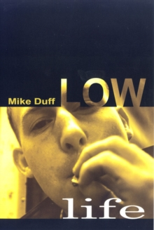 Low Life, Paperback Book