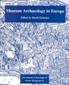 Museum Archaeology in Europe, Paperback Book