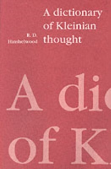 A Dictionary of Kleinian Thought, Paperback Book