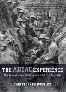 The Anzac Experience, Paperback / softback Book