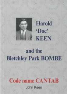 Harold 'Doc' Keen and the Bletchley Park Bombe, Paperback Book