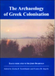 The Archaeology of Greek Colonisation, Paperback / softback Book